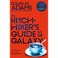 The Hitchhiker's Guide to the Galaxy: 42nd Anniversary Edition (English Edition)