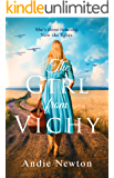 The Girl from Vichy: an emotional and gripping historical fiction page turner