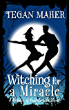 Witching for a Miracle: A Witches of Keyhole Lake Short (Witches of Keyhole Lake Mysteries)