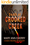 Death at Crooked Creek (The Jessie and Jack Art Mystery Series Book 2)
