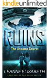 RUINS - The Ancient Secret: An apocalyptic science fiction thriller