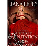 A Wicked Reputation (Once Wicked Book 3)