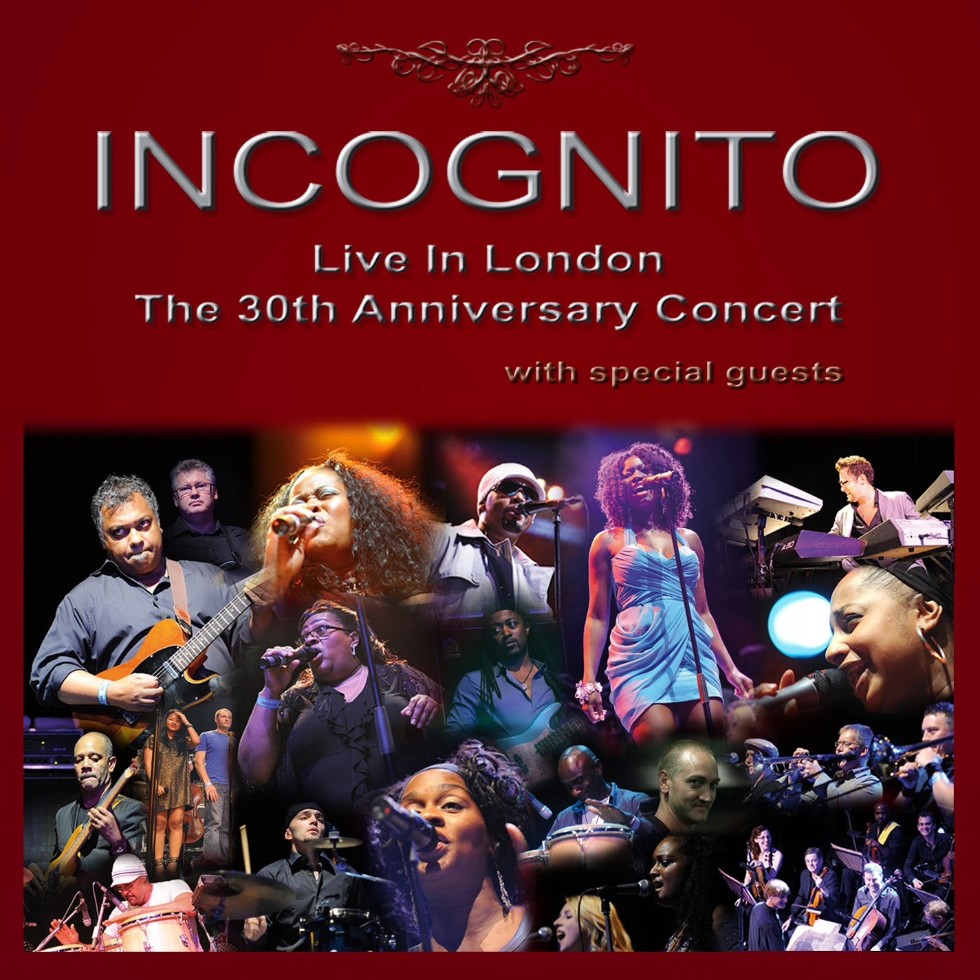 Incognito Live In London: The 30th Anniversary Concert by inakustik Label Group