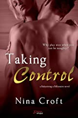 Taking Control (Babysitting A Billionaire Book 3) Kindle Edition