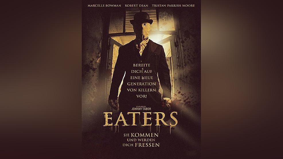 Eaters - Sie Kommen Und Werden Dich Fressen