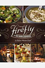 Firefly - The Big Damn Cookbook Hardcover
