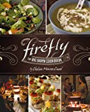 Firefly: The Big Damn Cookbook