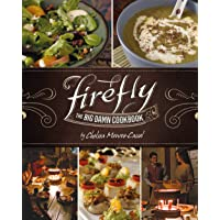 Monroe-Cassel, C: Firefly - The Big Damn Cookbook