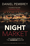 Night Market: The sequel to The Harbour Master