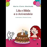 Lila e Sibila e o Aniversário