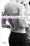 The Vincent Brothers (The Vincent Boys Book 2)
