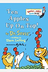 Ten Apples Up On Top! (Bright & Early Board Books(TM)) Board book