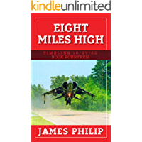 Eight Miles High (Timeline 10/27/62 Book 14)