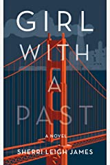 GIRL WITH A PAST: A Novel Kindle Edition