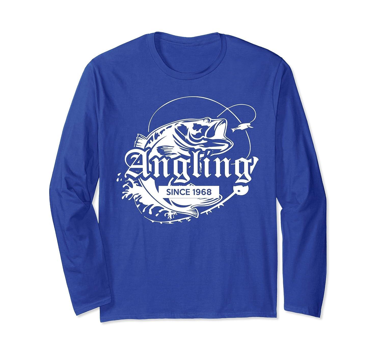 0438d9a2f54b99 Angling since 1968, Mens 50th Birthday Fishing Lover TShirt-prm ...