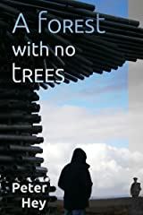 A forest with no trees Kindle Edition