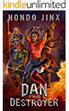 Dan the Destroyer: A Gamelit Harem Fantasy Adventure (Gold Girls and Glory Book 3) (English Edition)