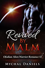 Revived By Malm: Olodian Alien Warrior Romance Kindle Edition