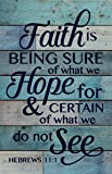 Faith is Being Sure of What We Hope For Blue 25 x 16 Wood Pallet Design Wall Art Sign