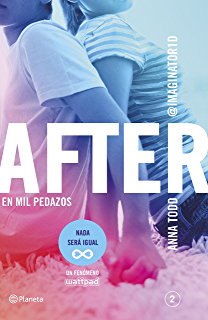 After. En mil pedazos (Serie After 2): (Serie After 2)