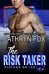 The Risk Taker (Players on Ice Book 5) Kindle Edition