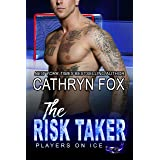 The Risk Taker (Players on Ice Book 5)