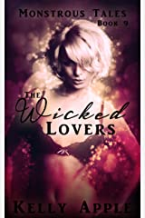 The Wicked Lovers (Monstrous Tales Book 9) Kindle Edition