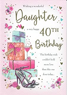Large Beautifully Worded Wishing A Wonderful Daughter Very Happy 40th Birthday