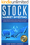 STOCK MARKET INVESTING: A COMPLETE BEGINNER'S GUIDE TO BUILD YOUR PASSIVE INCOME WITH THE BEST PROVEN STRATEGIES AND TECHNIQUES IN STOCKS AND DIVIDEND INVESTING. RISK MANAGEMENT. TRADER PSYCHOLOGY