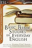 Basic Bible Studies in Everyday English (ESL Bible Study Series)