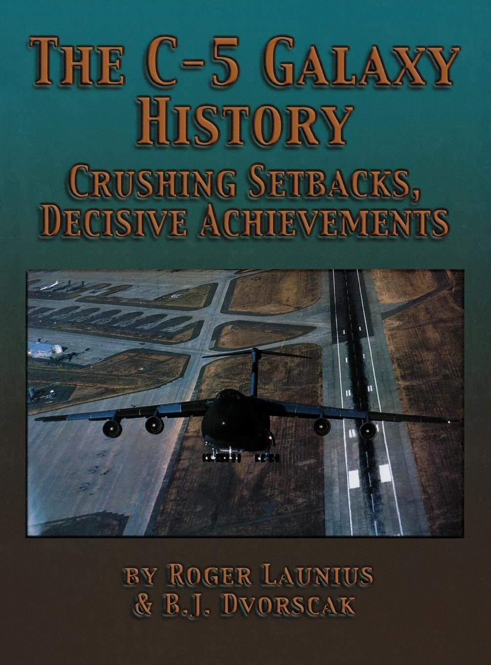 the-c-5-galaxy-history-crushing-setbacks-decisive-achievements