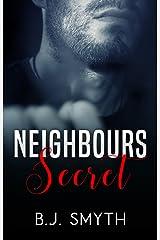 Neighbours Secret Kindle Edition