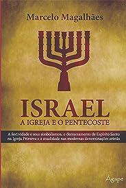 Israel: A igreja e o pentecoste