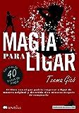 Magia para ligar (Manuales de seducción)