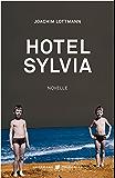 Hotel Sylvia: Novelle