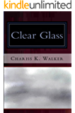 Clear Glass (The Vision Chronicles Book 8)