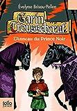 Garin Troussebœuf, III:L'Anneau du Prince Noir