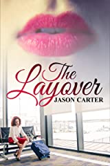 The Layover Kindle Edition