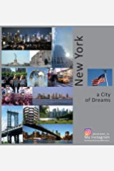 New York: A City of Dreams: A Photo Travel Experience (USA) Hardcover