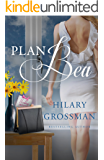 Plan Bea (Secrets, Lies, and Second Chances Book 1)
