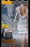 Plan Bea (Secrets, Lies, and Second Chances Book 1)