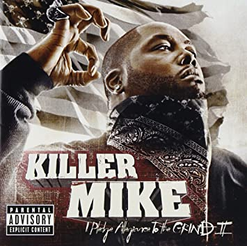 killer mike i pledge allegiance to the grind vol 2 amazon com