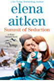 Summit of Seduction: Small Town Holiday Romance (The Springs Book 6)