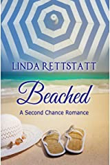 Beached: A Second Chance Romance Kindle Edition