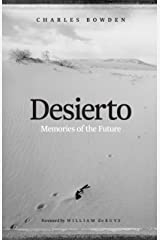 Desierto: Memories of the Future Kindle Edition