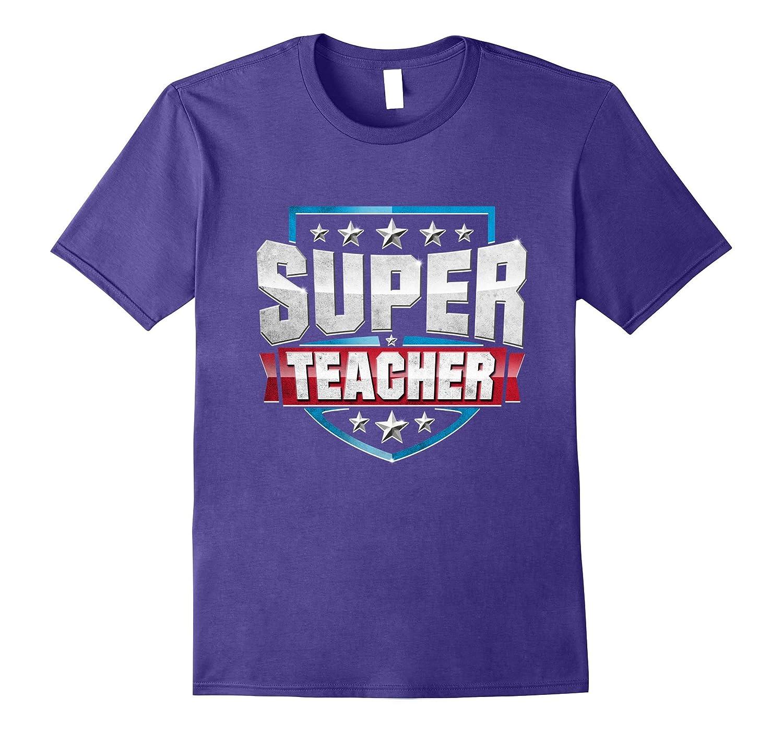 Funny Superhero Teacher Tee SUPER TEACHER Gift Shirt-CD