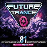 Future Trance Vol.81 [Import allemand]