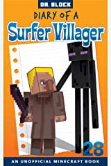 Diary of a Surfer Villager: Book 28: (an unofficial Minecraft book) Kindle Edition