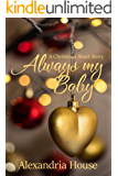 Always My Baby: A Christmas Short Story