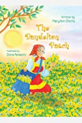 The Dandelion Patch Hardcover
